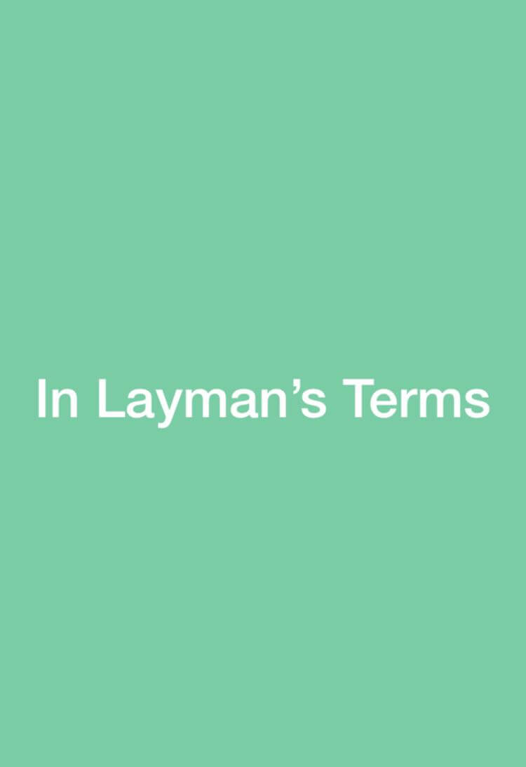 Layman Terms